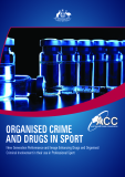 ORGANISED CRIME  AND DRUGS IN SPORT - New Generation Performance and Image Enhancing Drugs and Organised  Criminal Involvement in their use in Professional Sport