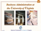 BUSINESS ADMINISTRATION AT THE UNIVERSITY OF VIRGINIA