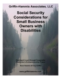 Griffin-Hammis Associates, LLC -     Social Security  Considerations for  Small Business  Owners with  Disabilities