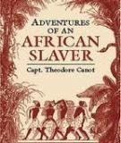 Captain Canot or, Twenty Years of an African Slaver