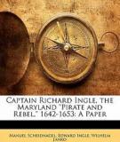 Captain Richard Ingle The Maryland