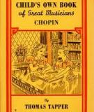 Chopin The Story of the Boy Who Made Beautiful Melodies