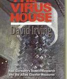 The Virus House (Germany's Atomic Research and Allied Counter-measures)
