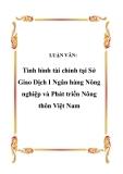 LUẬN VĂN:  Tình hình tài chính tại Sở Giao Dịch I Ngân hàng Nông nghiệp và Phát triển Nông thôn Việt Nam