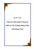 LUẬN VĂN:  Nâng cao chất lượng tín dụng tại NHNo & PTNT Huyện Đông Triều, Tỉnh Quảng Ninh