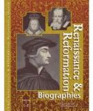 Renaissance and Reformation Biographies Volume2: L–Z