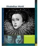 Elizabethan World Biographies