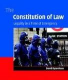 THE CONSTITUTION OF LAW Legality in a Time of Emergency
