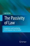 The Passivity of Law