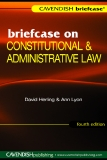 Briefcase on CONSTITUTIONAL & ADMINISTRATIVE LAW Fourth Edition