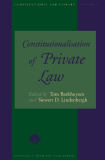 CONSTITUTIONALISATION OF PRIVATE LAW