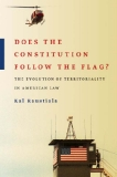 DOES THE CONSTITUTION FOLLOW THE FLAG?