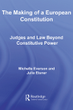 The Making of a European Constitution Judges and Law Beyond Constitutive Power