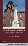 ..A SOCIOLOGY OF CONSTITUTIONSUsing a methodology that both analyses particular constitutional texts and theories and reconstructs their historical evolution, Chris Thornhill examines the social role and legitimating status of constitutions from the firs