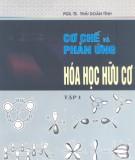 Ebook Cơ chế và phản ứng Hóa học hữu cơ (tập 1) - PGS.TS Thái Doãn Tĩnh
