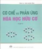 Ebook Cơ chế và phản ứng hóa học hữu cơ: Tập 3 - PGS.TS Thái Doãn Tĩnh