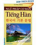 Ebook Ngữ pháp cơ bản Tiếng Hàn - Lê Huy Khoa
