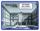 WAYNE STATE COLLEGE 2013 CUMMER CLASS SCHEDULE