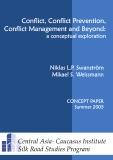 Conflict, Conflict Prevention, Conflict Management and Beyond:  a conceptual exploration