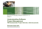 Understanding Software   Project Management PMI fundamentals, Project Selection, Initial documents