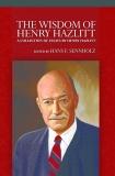 The Wisdom of Henry Hazlitt
