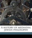 A History of Mediaeval Jewish Philosophy