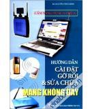 Ebook Hướng dẫn cài đặt, gỡ rối & sửa chữa mạng không dây - KS. Nguyễn Công Minh