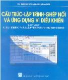 Giáo trình Cấu trúc, lập trình, ghép nối và ứng dụng vi điều khiển - Tập 1: Cấu trúc và lập trình vi điều khiển 8051/8052 - TS. Nguyễn Mạnh Giang