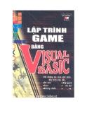 Ebook Lập trình game bằng Visual Bacsic - KS. Đinh Xuân Lâm