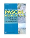 Ebook Một số chương trình Pascal đơn giản dùng cho thiết kế đường ô tô - KS. Doãn Hoa