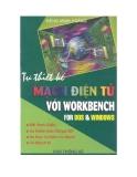 Tự thiết kế mạch điện tử với Workbench For DOS and Windows