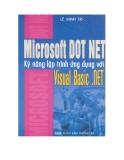Ebook Microsoft Dot Net: Kỹ năng lập trình ứng dụng với Visual Basic.Net - Lê Minh Trí