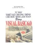 Hướng dẫn thiết kế chương trình bằng Visual Basic 6.0 cho học sinh làm toán Tập 2