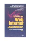 Kỹ thuật Lập trình ứng dụng Web Internet và mạng không dây Tập 1