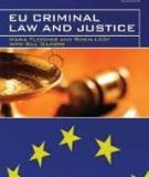 EU Criminal Law and Justice