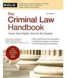 The Criminal Law Handbook Know Your Rights, Survive the System 9th edition