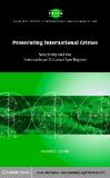 Prosecuting International Crimes