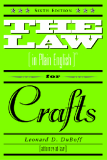 The Law (In Plan)  for Crafts
