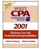 Wiley Cpa Examination Review, 2001: Business Law and Professional Responsibilities