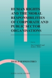 HUMAN RIGHTS AND THE MORAL RESPONSIBILITIES OF CORPORATE AND PUBLIC SECTOR ORGANISATIONS
