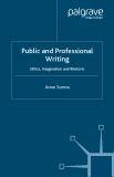 Public and Professional Writing Ethics, Imagination and Rhetoric