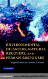 Environmental Disasters, Natural Recovery and Human Responses