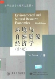 Environmental & natural resource economics, fifth edition