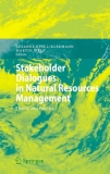 Stakeholder Dialogues  in Natural Resources  Management