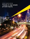 Global market outlook Trends in real estate private equity