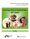 Achieving a State of Healthy Weight:  2011 Update