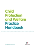 Child Protection and Welfare Practice Handbook