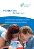 Better Care:  Better Lives