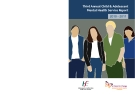Third Annual Child & Adolescent Mental Health Service Report 2010 - 2011