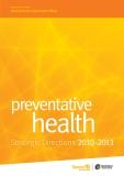 Preventative health strategic directions 2010 - 2013